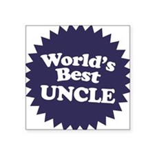 "Worlds Best Uncle Square Sticker 3"" x 3"""