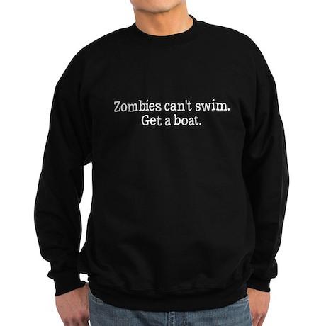 Zombies can't swim get a boat Sweatshirt (dark)
