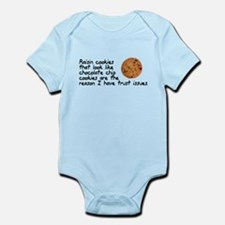 Raisin cookies trust issues Infant Bodysuit