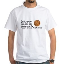Raisin cookies trust issues Shirt