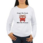 Ride The Fireman Women's Long Sleeve T-Shirt