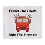 Ride The Fireman Throw Blanket