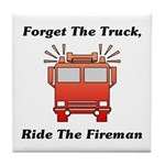 Ride The Fireman Tile Coaster