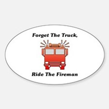 Ride The Fireman Decal