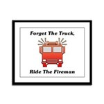 Ride The Fireman Framed Panel Print