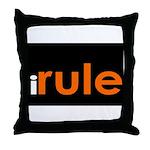 I Rule Throw Pillow