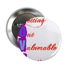 """Letting Out Vulnerable Emotions 2.25"""" Button"""