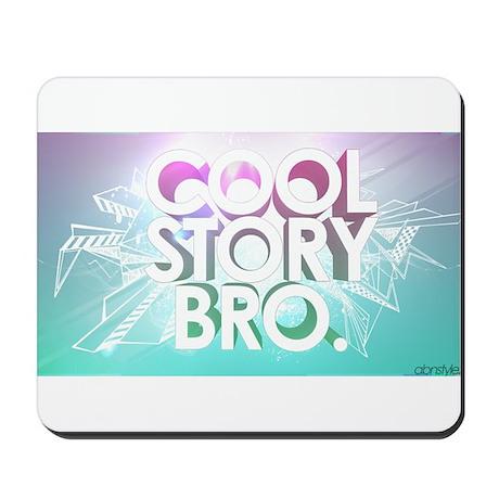 cool story bro Mousepad