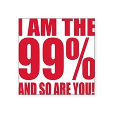 """99%.png Square Sticker 3"""" x 3"""""""