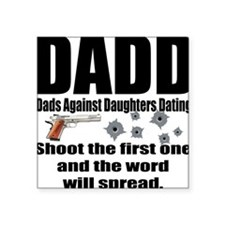 "dadd.png Square Sticker 3"" x 3"""