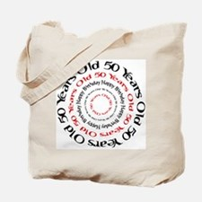 50th birthday 50 years old Tote Bag