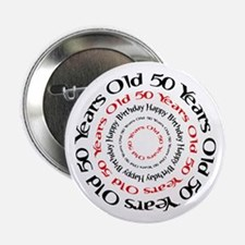 50th birthday 50 years old Button