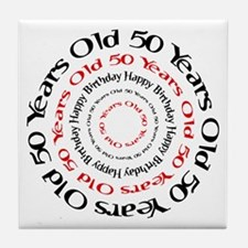 50th birthday 50 years old Tile Coaster