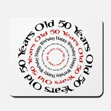 50th birthday 50 years old Mousepad