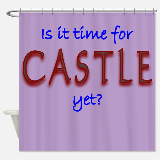 Time For Castle Shower Curtain