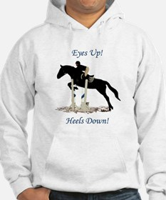 Eyes Up! Heels Down! Horse Hoodie