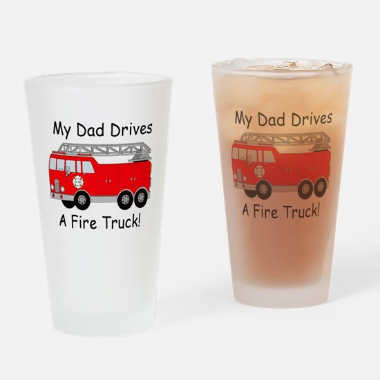 My Dad Drives A Fire Truck Drinking Glass
