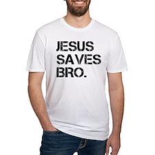 jesus saves bro.png Shirt