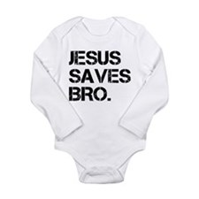 jesus saves bro.png Long Sleeve Infant Bodysuit