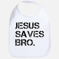 jesus saves bro.png Bib
