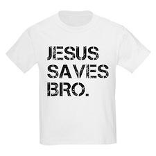 jesus saves bro.png T-Shirt