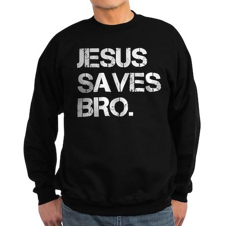 Jesus Saves Bro. Sweatshirt (dark)