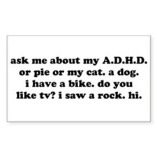 Funny Ask Me About My ADHD Stickers