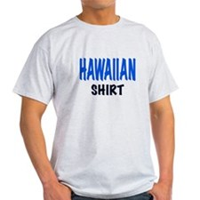 HAWAIIAN SHIRT T-Shirt