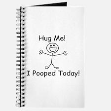 Hug Me! I Pooped Today! Journal