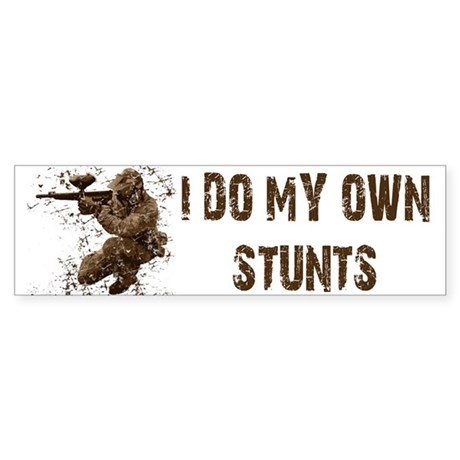 Paintball My Own Stunts Bumper Sticker