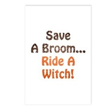 Save A Broom... Ride A Witch! Postcards (Package o