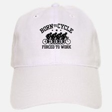 Born To Cycle Forced To Work (male) Baseball Baseball Cap