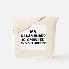My Salamander Is Smarter Than Tote Bag