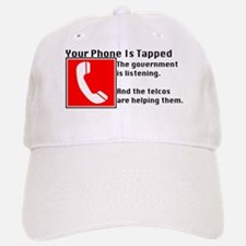 Your Phone Is Tapped Baseball Baseball Cap
