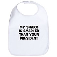 My Shark Is Smarter Than Your Bib