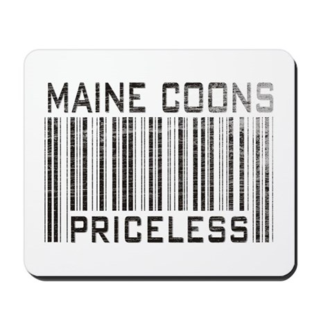 Maine Coons Priceless Mousepad