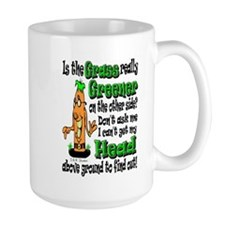 Grass is greener on the other side Mug