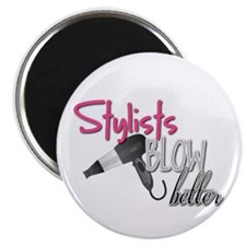 "Stylist Blow Better 2.25"" Magnet (10 pack)"