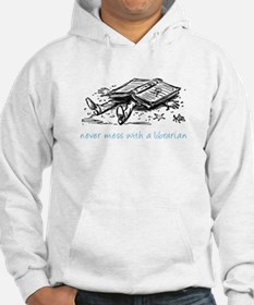 Never mess with a librarian Hoodie