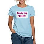Expecting Quads! Women's Pink T-Shirt