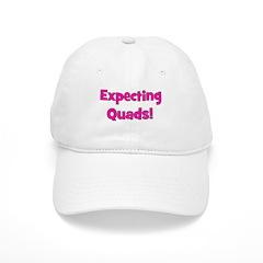 Expecting Quads! Baseball Cap