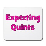 Expecting Quints! Mousepad