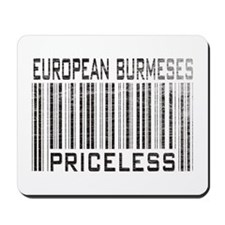 European Burmeses Priceless Mousepad