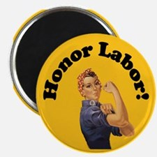 Honor Labor Magnet
