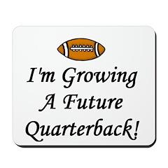 Growing A Future Quarterback Mousepad