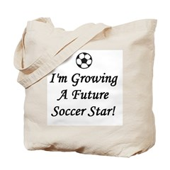 Growing A Future Soccer Star Tote Bag