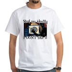 Identity Theft White T-Shirt