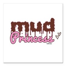 "Mud princess Square Car Magnet 3"" x 3"""