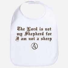Lord Is NOT My Shepherd Bib