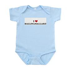 I HEART BALLINAMALLARD  Infant Creeper